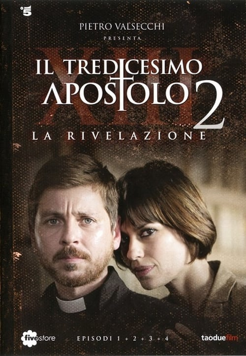 Il Tredicesimo Apostolo La Rivelazione 2014 The Movie Database