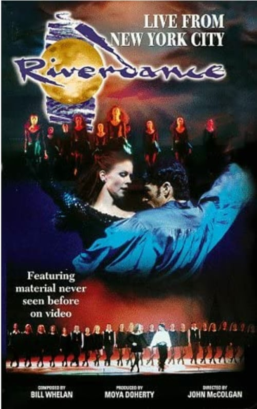 Riverdance: Live From New York City