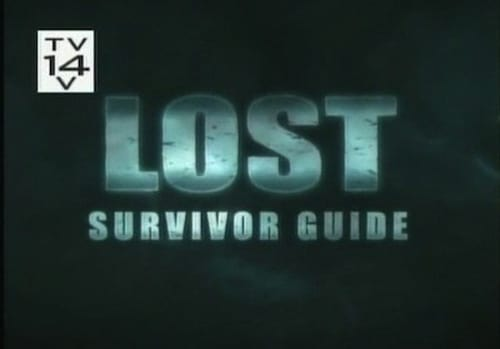Lost - Season 0: Specials - Episode 7: Survivor Guide