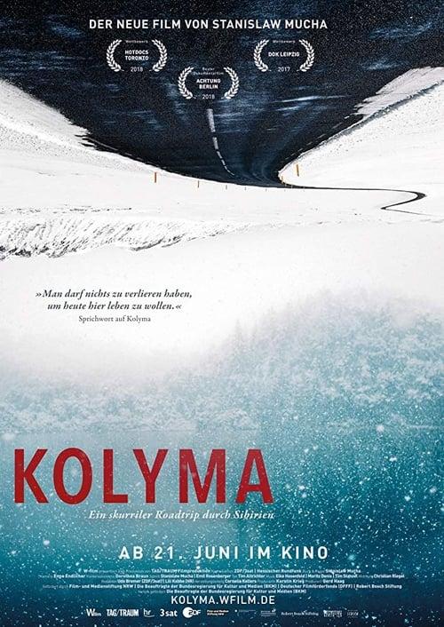 Kolyma: Road of Bones (2017)