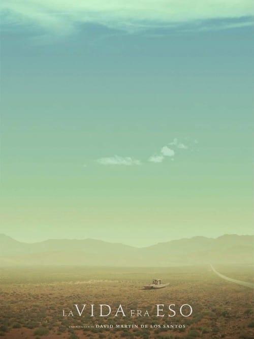La vida era eso (2021) Poster