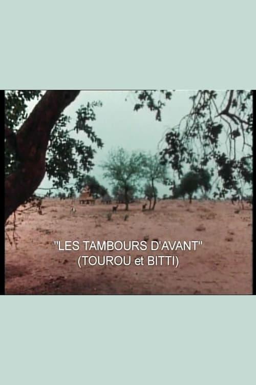 Tourou et Bitti: Les tambours d'avant