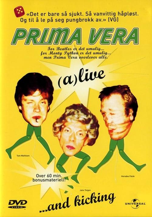 Prima Vera: (a)live...and kicking (2001)