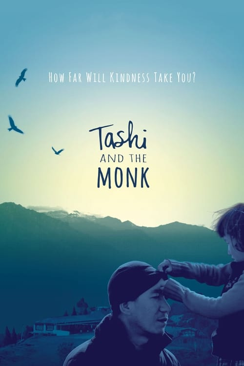 Tashi and the Monk (2015)