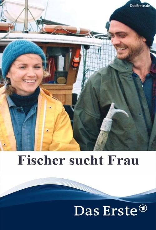 Fischer sucht Frau (2018)