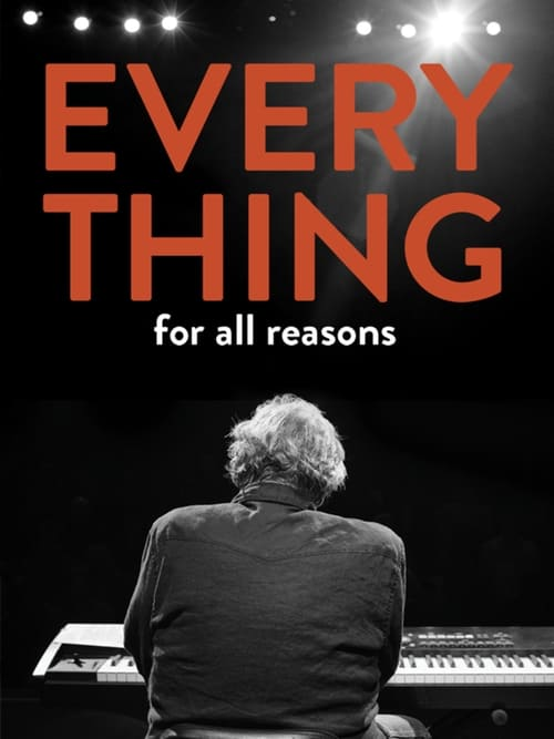 Everything For All Reasons poster
