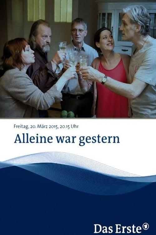 مشاهدة Alleine war gestern على الانترنت