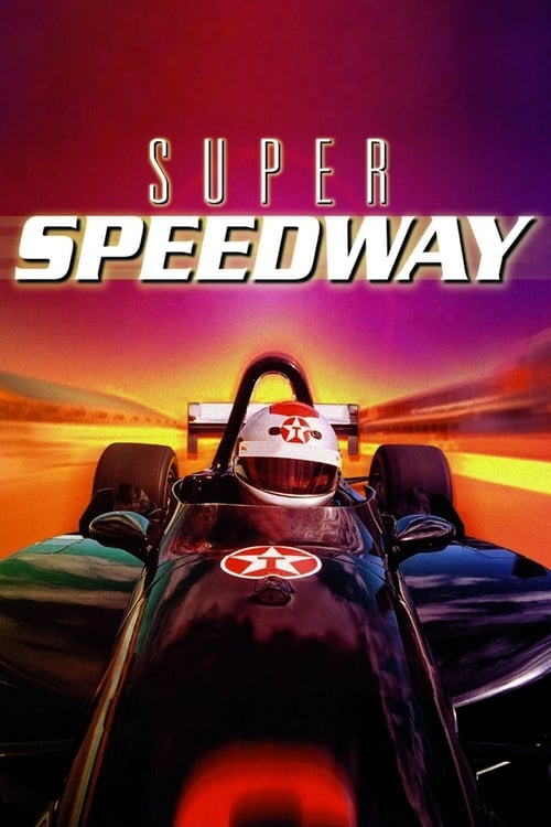 Film Super Speedway Plein Écran Doublé Gratuit en Ligne FULL HD 720