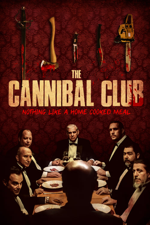 The Cannibal Club (2019)