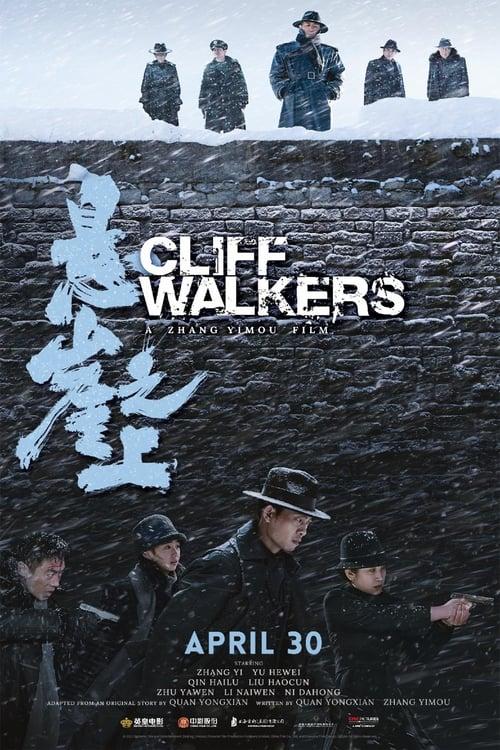 Cliff Walkers Watch Stream
