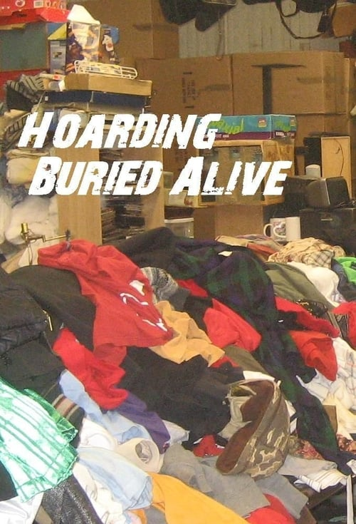 Hoarding: Buried Alive Poster
