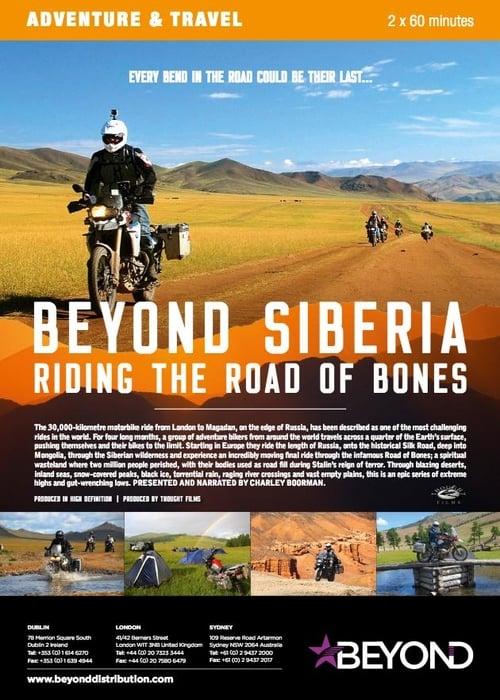 Beyond Siberia: Riding the Road of Bones (2015)