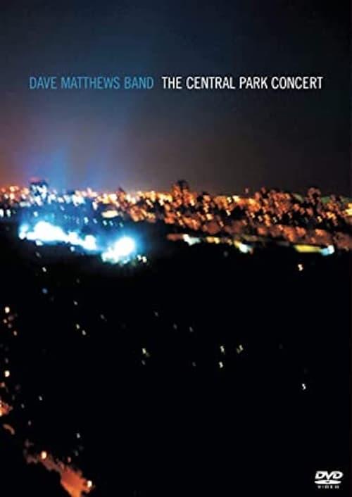 Dave Matthews Band: The Central Park Concert