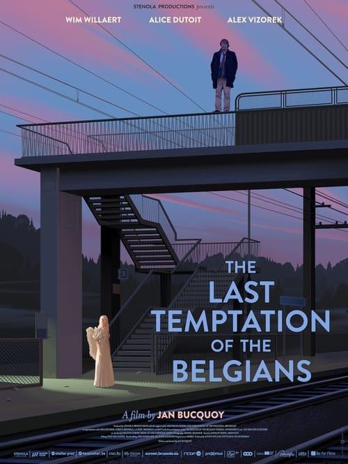 The Last Temptation of the Belgians