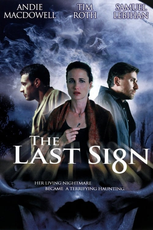 The Last Sign (2005)