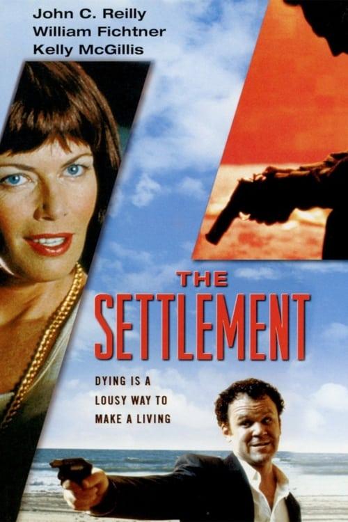 Filme The Settlement Grátis