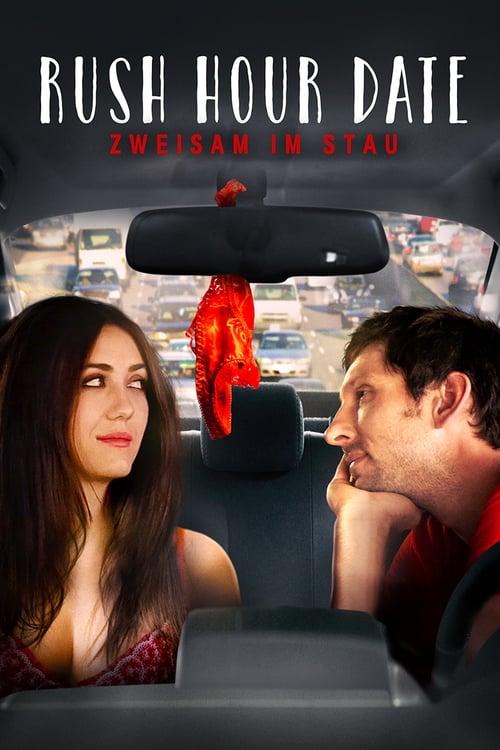 Poster von Rush Hour Date - Zweisam im Stau