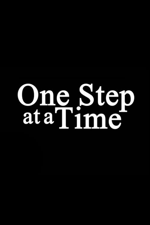 One Step at a Time English Film Live Steaming