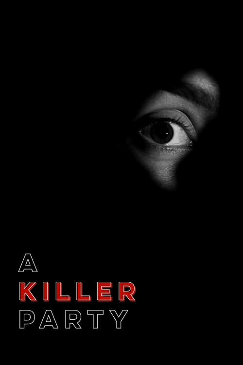 Watch A Killer Party Online MOJOboxoffice
