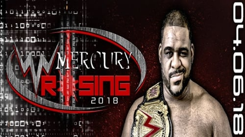 WWN Supershow: Mercury Rising 2018