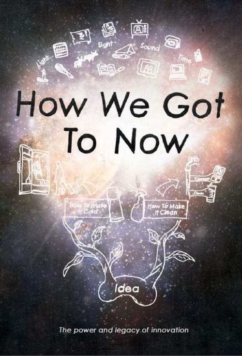 How We Got to Now-Azwaad Movie Database
