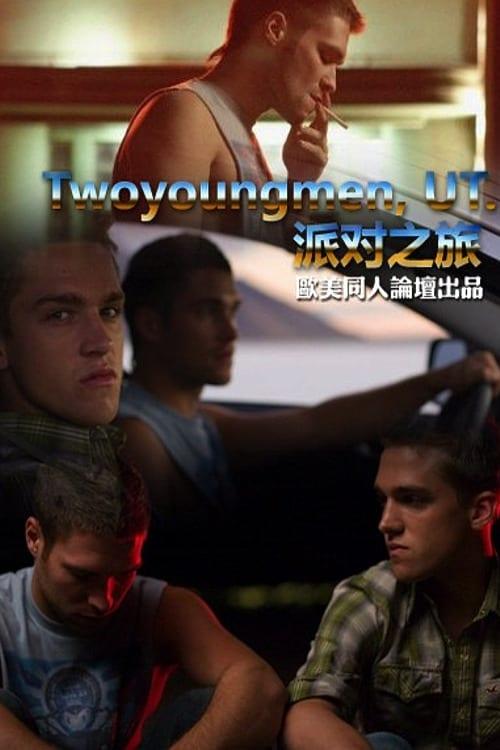 Mira La Película Twoyoungmen, UT. En Buena Calidad Gratis
