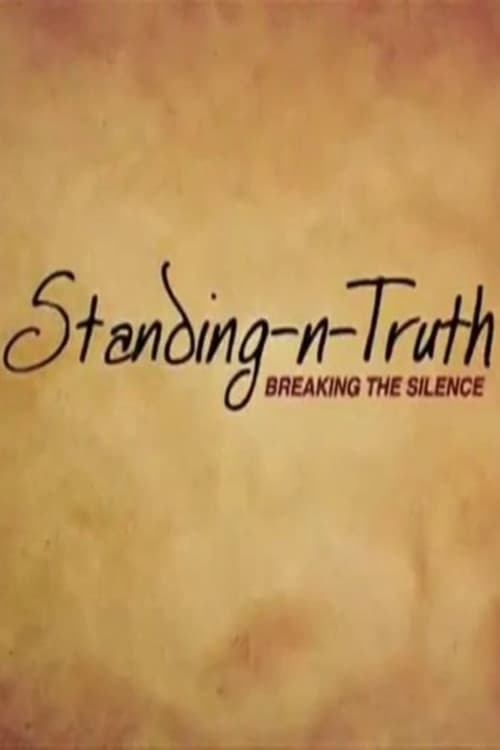 Standing-n-Truth: Breaking the Silence poster