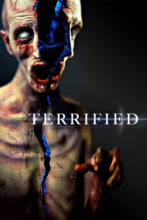 Watch Terrified (2018) Best Quality Movie