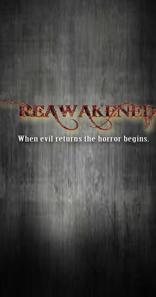 watch full Reawakened vid Online