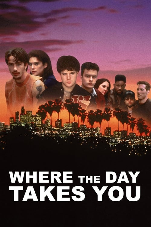 Where the Day Takes You (1992) Poster