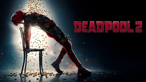 Deadpool 2 - Prepare for the Second Coming. - Azwaad Movie Database
