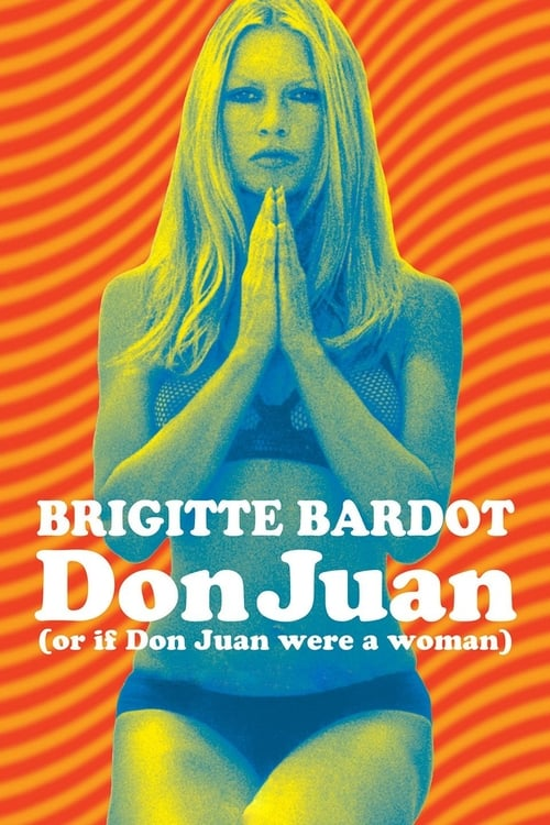 Don Juan or If Don Juan Were a Woman 1973