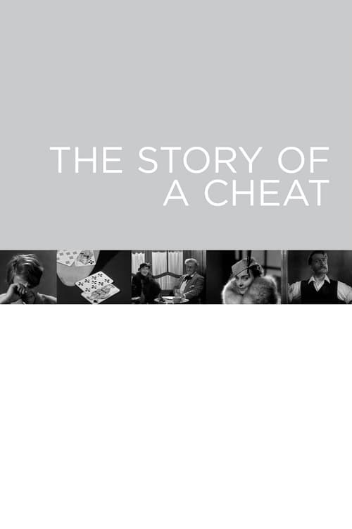 The Story of a Cheat (1936)
