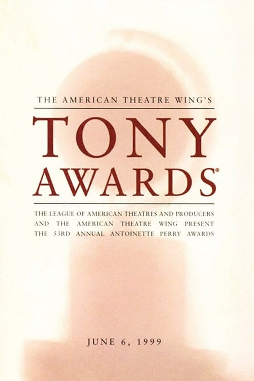 Tony Awards: The 53rd Annual Tony Awards