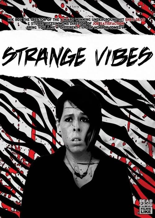 Ver Strange Vibes En Línea