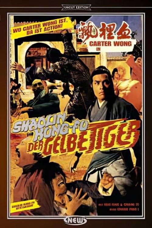 Shaolin Kung-Fu - Der gelbe Tiger
