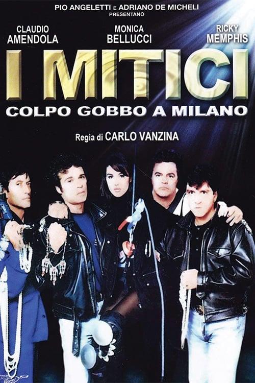 I mitici - Colpo gobbo a Milano (1994)