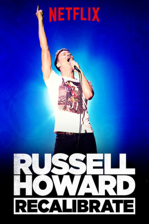 Russell Howard: Recalibrate (2017)