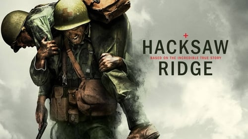 Hacksaw Ridge - One of the greatest heroes in American history never fired a bullet. - Azwaad Movie Database
