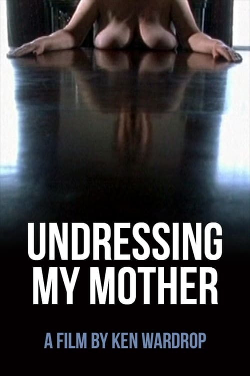 Assistir Undressing My Mother Duplicado Completo
