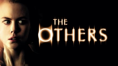 The Others - Sooner or later she'll see them, then everything will be different. - Azwaad Movie Database