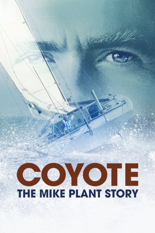 Coyote: The Mike Plant Story