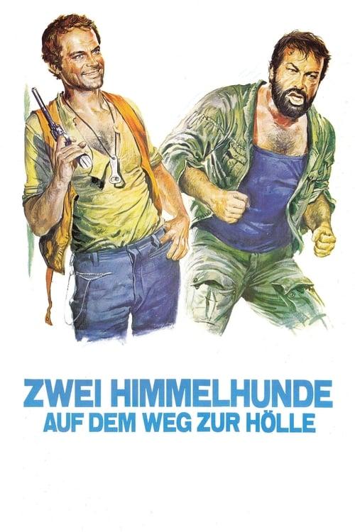 Film Zwei Himmelhunde auf dem Weg zur Hölle Auf Deutsch