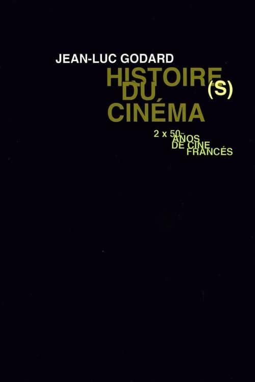 Histoire(s) du Cinéma: The Signs Among Us