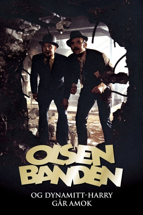 Olsenbanden og Dynamitt-Harry går amok (1973)