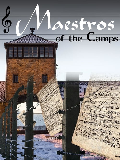 Maestros of the Camps
