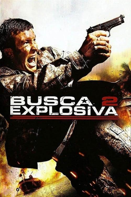 Busca Explosiva 2 - 2009 BluRay 720p   1080p / Dual Áudio 5.1