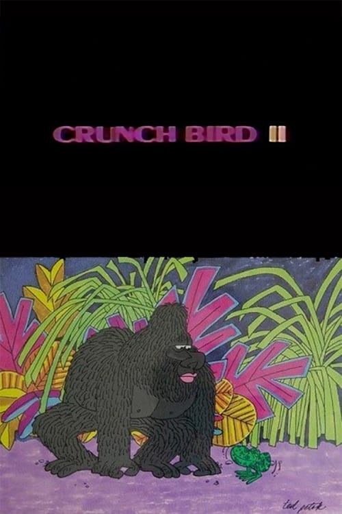 Filme Crunch Bird II Online Grátis