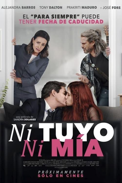 Ni tuyo, Ni mía (2021) Poster