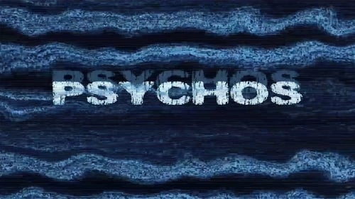 Ver pelicula Psychos Online
